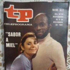 Coleccionismo de Revista Teleprograma: REVISTA TP TELEPROGRAMA Nº 817 SABOR A MIEL. Lote 134420970