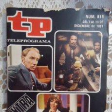Coleccionismo de Revista Teleprograma: REVISTA TP TELEPROGRAMA Nº 818 LO MEJOR Y LO PEOR DEL AÑO 1981. Lote 134421026