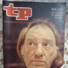 Coleccionismo de Revista Teleprograma: REVISTA TP TELEPROGRAMA Nº 829 FERNAN GOMEZ. Lote 134423302