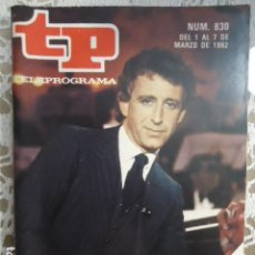Coleccionismo de Revista Teleprograma: REVISTA TP TELEPROGRAMA Nº 830 MIGUEL DE LOS SANTOS. Lote 134423734