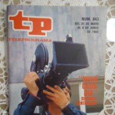 Coleccionismo de Revista Teleprograma: REVISTA TP TELEPROGRAMA Nº 843 VIVIR CADA DIA. Lote 134576490