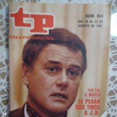 Coleccionismo de Revista Teleprograma: REVISTA TP TELEPROGRAMA Nº 854 LE PEGAN DOS TIROS A J.R. EN DALLAS. Lote 134580330