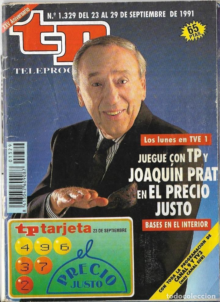 == TP02 - REVISTA TELEPROGRAMA Nº 1.329 - 1991 - JOAQUIN PRAT Y EL PRECIO JUSTO (Coleccionismo - Revistas y Periódicos Modernos (a partir de 1.940) - Revista TP ( Teleprograma ))