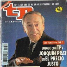 Coleccionismo de Revista Teleprograma: == TP02 - REVISTA TELEPROGRAMA Nº 1.329 - 1991 - JOAQUIN PRAT Y EL PRECIO JUSTO. Lote 134881058