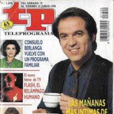 Coleccionismo de Revista Teleprograma: == TP12 - REVISTA TELEPROGRAMA Nº 1.420 - 1993 - LAS MAÑANAS INTIMAS DE PEPE NAVARRO. Lote 134882102