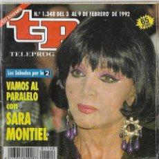 Coleccionismo de Revista Teleprograma: == TP16 - REVISTA TELEPROGRAMA Nº 1.348 - 1992 - VAMOS AL PARALELO CON SARA MONTIEL. Lote 134882538