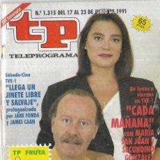 Coleccionismo de Revista Teleprograma: == TP18 - REVISTA TELEPROGRAMA Nº 1.315 - 1991 - CADA MAÑANA CON MARIA SAN JUAN Y SEGUNDINO GONZALEZ. Lote 134882718