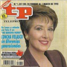 Coleccionismo de Revista Teleprograma: == TP19 - REVISTA TELEPROGRAMA Nº 1.351 - 1992 - PORTADA CONCHA VELASCO . Lote 134882906