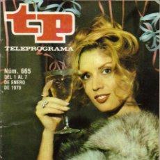 Coleccionismo de Revista Teleprograma: REVISTA TELEPROGRAMA TP, Nº 665 (DEL 1 AL 7 DE ENERO 1979) - CON PROGRAMACION 5 EPISODIOS MAZINGER Z. Lote 136072322