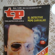Coleccionismo de Revista Teleprograma: TP TELEPROGRAMA Nº 1039 - 1986 - EL DETECTIVE PEPE CARVALHO. Lote 137886426