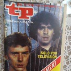 Collezionismo di Rivista Teleprograma: TP TELEPROGRAMA Nº 1119 FUTBOL MADRID-NAPOLES , BUTRAGUEÑO-MARADONA. Lote 137898518