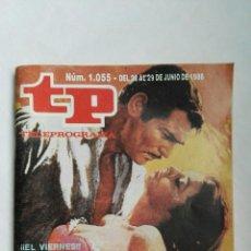 Coleccionismo de Revista Teleprograma: REVISTA TP TELEPROGRAMA JUNIO 1986 N° 1055. Lote 139246836