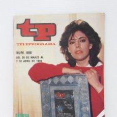 Coleccionismo de Revista Teleprograma: REVISTA TP, TELEPROGRAMA, NUM 886, AÑO 1983, CHARO LOPEZ. Lote 139396582