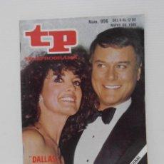Coleccionismo de Revista Teleprograma: REVISTA TP, TELEPROGRAMA, NUM 996, AÑO 1985, DALLAS. Lote 139436654