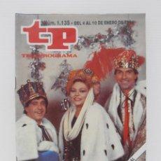 Coleccionismo de Revista Teleprograma: REVISTA TP, TELEPROGRAMA, NUM 1135, AÑO 1988, REYES MAGOS UN DOS TRES. Lote 140011678