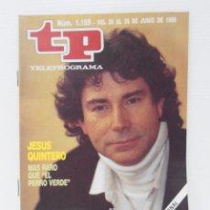 Colecionismo da Revista Teleprograma: REVISTA TP, TELEPROGRAMA, NUM 1159, AÑO 1988, JESUS QUINTERO EL PERRO VERDE. Lote 140074082