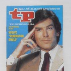 Coleccionismo de Revista Teleprograma: REVISTA TP, TELEPROGRAMA, NUM 1169, AÑO 1988, REMINGTON STEELE, PRIERCE BROSNAN. Lote 140074818