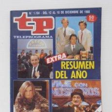 Coleccionismo de Revista Teleprograma: REVISTA TP, TELEPROGRAMA, NUM 1184, AÑO 1988, EXTRA, RESUMEN DEL AÑO. Lote 140075430