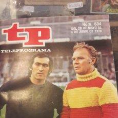 Coleccionismo de Revista Teleprograma: TELEPROGRAMA N 634 1978. Lote 140296026