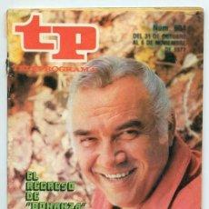 Collectionnisme de Magazine Teleprograma: TP - TELEPROGRAMA - 1977 - LORNE GREENE (BONANZA). Lote 47723670
