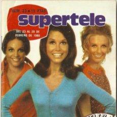 Coleccionismo de Revista Teleprograma: REVISTA SUPERTELE Nº 23 LA CHICA DE LA TELE MARY TYLER MOORE TESTAMENTO DE JUVENTUD TVE. Lote 144549950