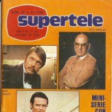 Coleccionismo de Revista Teleprograma: REVISTA SUPERTELE Nº 55 TELLY SAVALAS BETTE DAVIS EMILIO DE VILLOTA CHARO LÓPEZ NURIA TORRAY. Lote 144562422