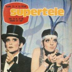 Coleccionismo de Revista Teleprograma: REVISTA SUPERTELE Nº 71 LIZA MINNELLI CABARET MIGUEL RÍOS POP-GRAMA MARÍA CASAL. Lote 144574498