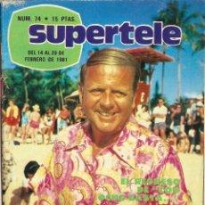 Coleccionismo de Revista Teleprograma: REVISTA SUPERTELE Nº 74 LA FAMILIA WALTON CON OCHO BASTA LOS PANCHOS JOHN DENVER. Lote 144575442