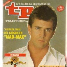 Colecionismo da Revista Teleprograma: TP. TELEPROGRAMA. Nº 1205. MEL GIBSON. 14 MAYO 1989. (ST/C11). Lote 146664094