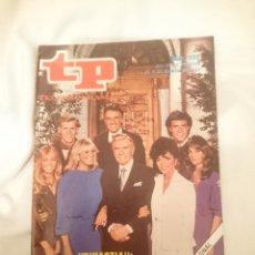 Coleccionismo de Revista Teleprograma: TP TELEPROGRAMA N 882 -DEL 28 FEBRRERO AL 6 MARZO 1983 - DINASTIA LES CONTAMOS EL FINAL. Lote 146703598