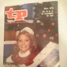 Coleccionismo de Revista Teleprograma: TP TELEPROGRAMA N 872 -DEL 20 AL 26 DICIEMBRE 1982 - MAYRA GOMEZ KEMP - FELIZ NAVIDAD. Lote 146704814