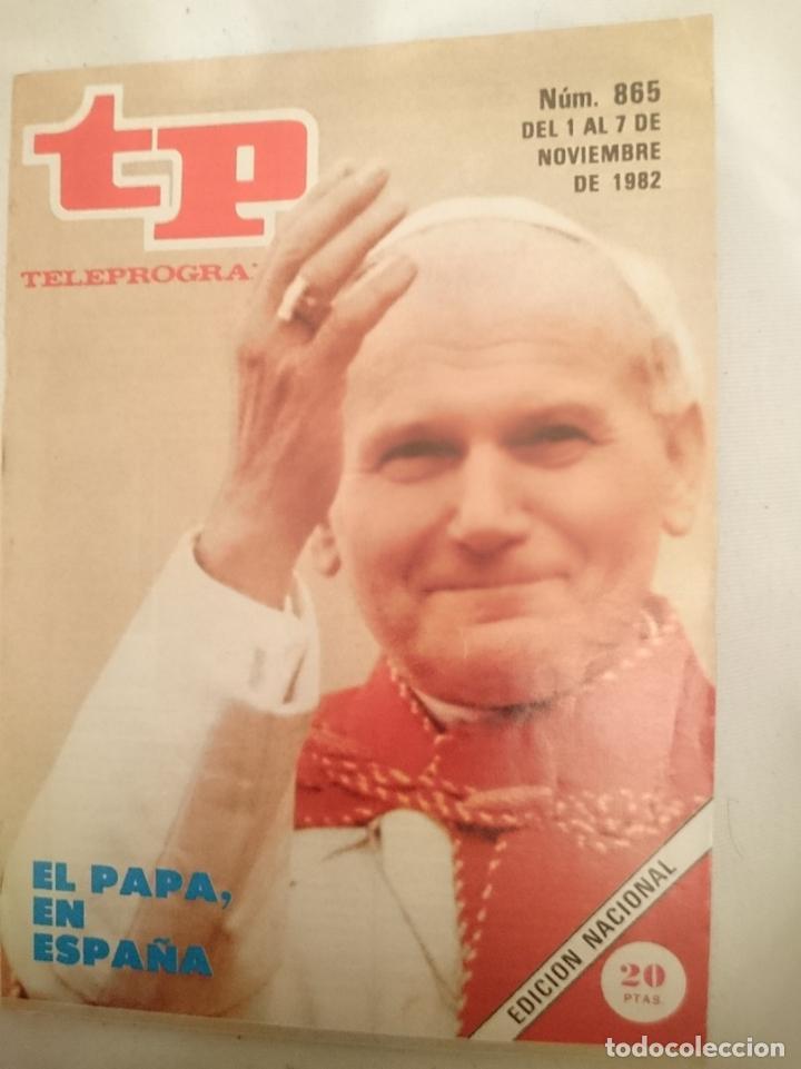 TP TELEPROGRAMA N 865 -DEL 1 AL 7 NOVIEMBRE 1982 - EL PAPA EN ESPAÑA (Coleccionismo - Revistas y Periódicos Modernos (a partir de 1.940) - Revista TP ( Teleprograma ))