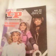Coleccionismo de Revista Teleprograma: TP TELEPROGRAMA N 855 -DEL 23 AL 29 AGOSTO 1982 - TRES HERMANAS TACAÑONAS. Lote 146705134