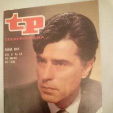 Coleccionismo de Revista Teleprograma: TP TELEPROGRAMA N 841 -DEL 17 AL 23 MAYO 1982 - JESUS HERMIDA - SU TURNO EN ORBITA. Lote 146705494