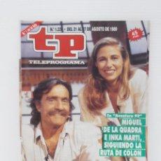 Coleccionismo de Revista Teleprograma: REVISTA TP, TELEPROGRAMA, NUM 1220, AÑO 1989, MIGUEL DE LA QUADRA SALCEDO. Lote 146840294