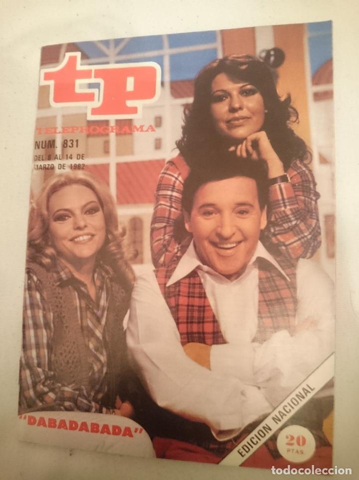 TP TELEPROGRAMA N 831 -DEL 8 AL 14 MARZO 1982 - DABADABADA (Coleccionismo - Revistas y Periódicos Modernos (a partir de 1.940) - Revista TP ( Teleprograma ))