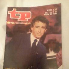 Coleccionismo de Revista Teleprograma: TP TELEPROGRAMA N 830 -DEL 1 AL 7 MARZO 1982 - MIGUEL DE SANTOS A LA PRIMERA. Lote 146886518