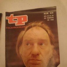 Coleccionismo de Revista Teleprograma: TP TELEPROGRAMA N 829 -DEL 22 AL 28 FEBRERO 1982 - VUELVE FERNANDO FERNAN GOMEZ PERO EN CINE. Lote 146886710