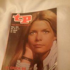 Coleccionismo de Revista Teleprograma: TP TELEPROGRAMA N 825 -DEL 25 AL 31 ENERO 1982 - LA CHICA DE FAMILIA. Lote 146887218