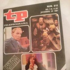 Coleccionismo de Revista Teleprograma: TP TELEPROGRAMA N 818 EXTRA -DEL 7 AL 13 DICIEMBRE 1981 - LO MEJOR Y LO PEOR DEL AÑO. Lote 146887682