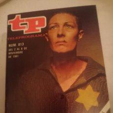 Coleccionismo de Revista Teleprograma: TP TELEPROGRAMA N 813 -DEL 2 AL 8 NOVIEMBRE 1981 - VANESSA REDGRAVE EN MUSICA PARA SOBREVIVIR. Lote 146888046