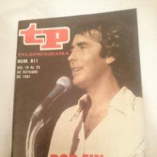 Coleccionismo de Revista Teleprograma: TP TELEPROGRAMA N 811 -DEL 19 AL 25 OCTUBRE 1981 - POR FIN SERRAT. Lote 146888146