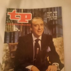 Coleccionismo de Revista Teleprograma: TP TELEPROGRAMA N 809 DEL 5 AL 11 OCTUBRE 1981 - EL REGRESO DE JOAQUIN PRAT. Lote 146888274