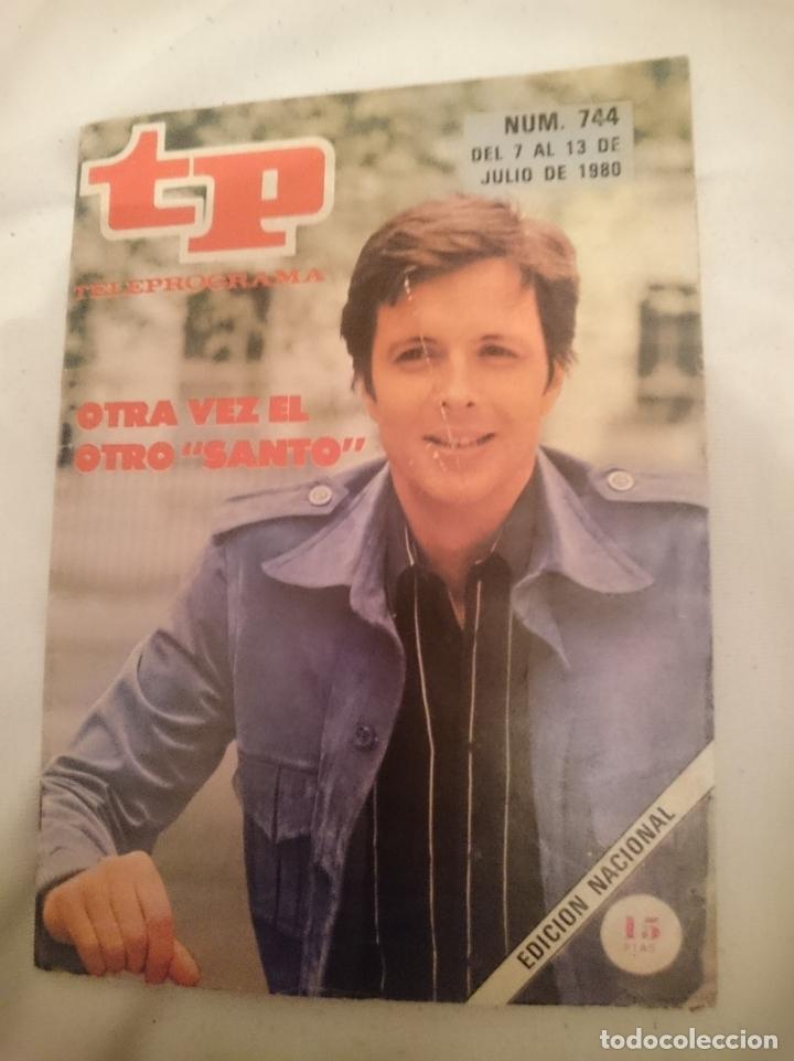 TP TELEPROGRAMA N 744 -DEL 7 AL 13 JULIO 1980 - OTRA VEZ EL OTRO SANTO (Coleccionismo - Revistas y Periódicos Modernos (a partir de 1.940) - Revista TP ( Teleprograma ))