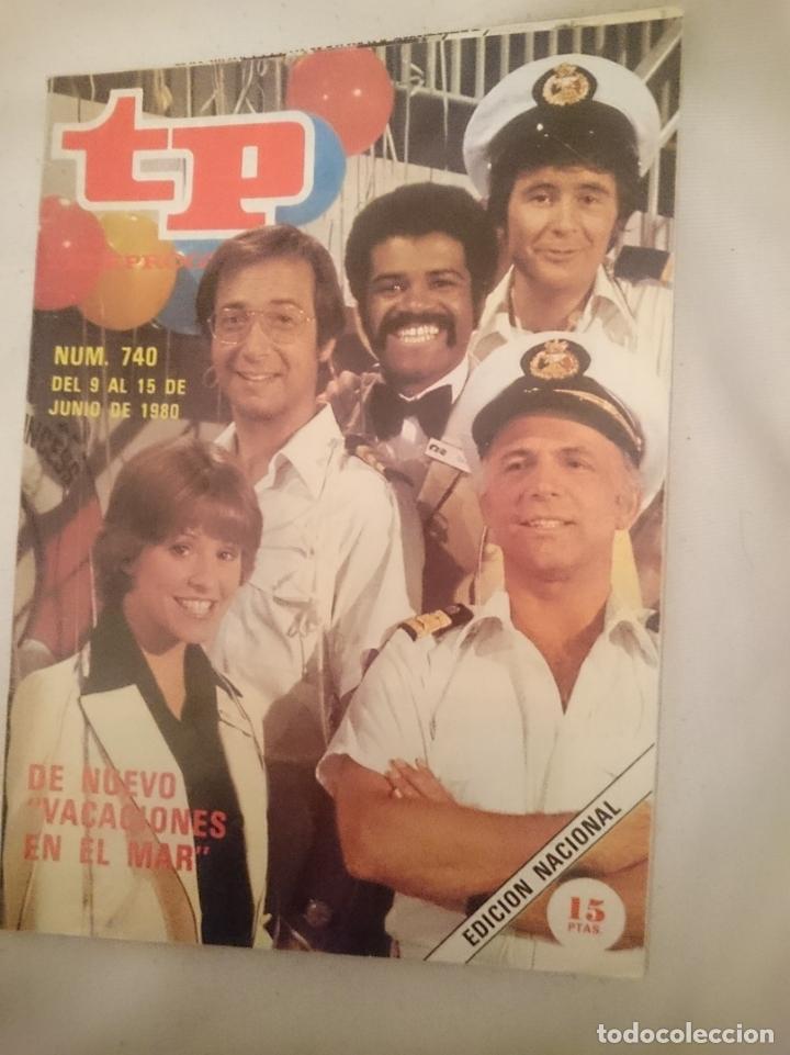 TP TELEPROGRAMA N 740 -DEL 9 AL 15 JUNIO 1980 - DE NUEVO VACACIONES EN EL MAR (Coleccionismo - Revistas y Periódicos Modernos (a partir de 1.940) - Revista TP ( Teleprograma ))