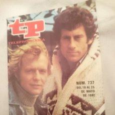 Coleccionismo de Revista Teleprograma: TP TELEPROGRAMA N 737 -DEL 19 AL 25 MAYO 1980 - EL REGRESO DE STARSKY Y HUTCH. Lote 146962750