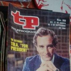 Coleccionismo de Revista Teleprograma: REVISTA TP TELEPROGRAMA Nº 960 TOLA FOR PRESIDENT. Lote 146993342