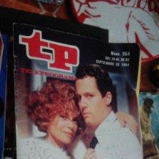Coleccionismo de Revista Teleprograma: REVISTA TP TELEPROGRAMA Nº 964 EL AMO DEL JUEGO. Lote 146994134