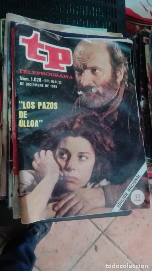 TP TELEPROGRAMA Nº 1028 - 1985 - LOS PAZOS DE ULLOA (Coleccionismo - Revistas y Periódicos Modernos (a partir de 1.940) - Revista TP ( Teleprograma ))