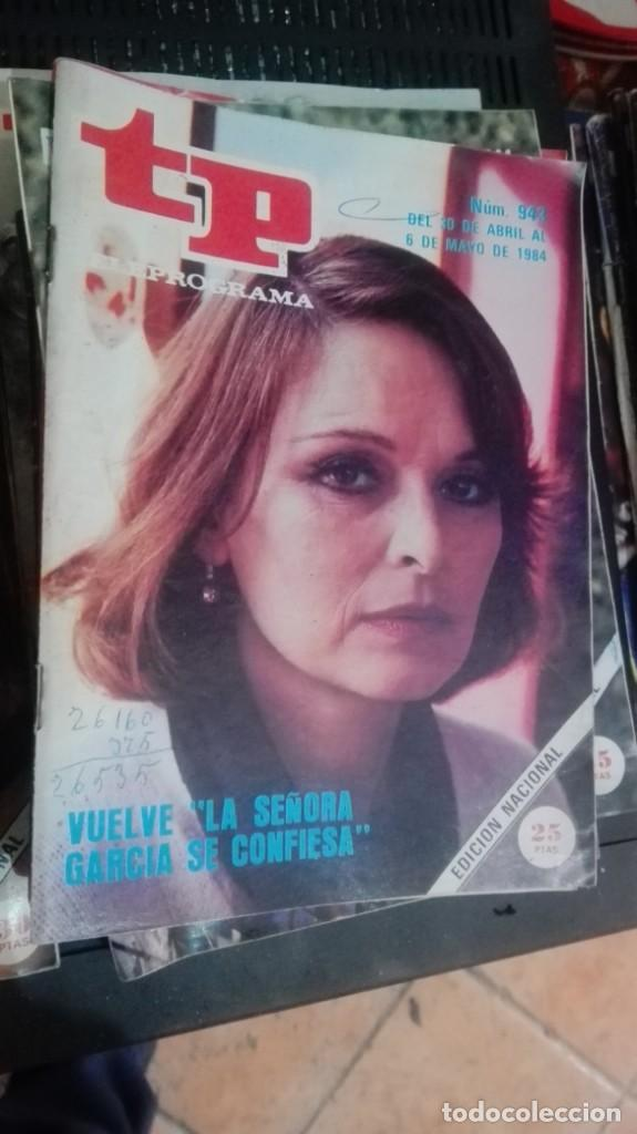 REVISTA TP TELEPROGRAMA Nº 943 LA SEÑORA GARCIA SE CONFIESA (Coleccionismo - Revistas y Periódicos Modernos (a partir de 1.940) - Revista TP ( Teleprograma ))